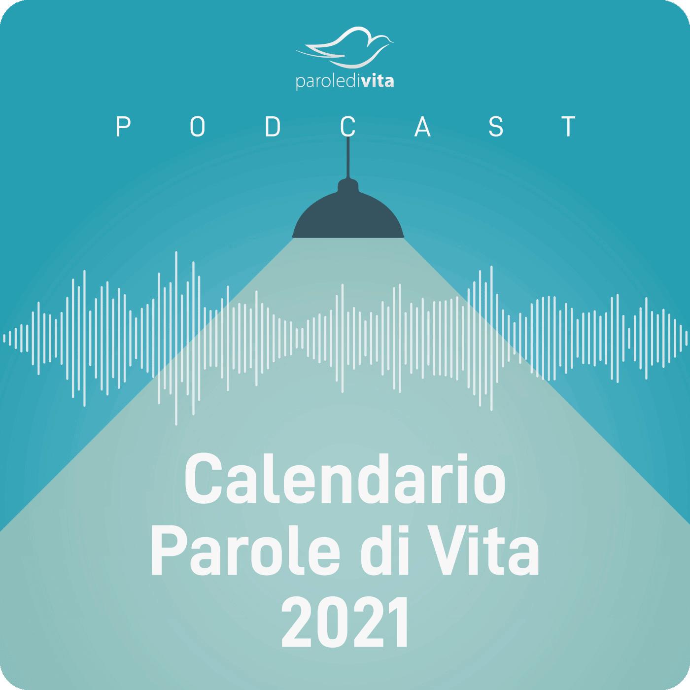 Parole di Vita | Calendario 2021